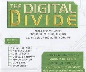 The-Digital-Divide-Mark-Bauerlein-9781452602981